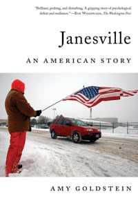 Janesville, An American Story by Amy Goldstein