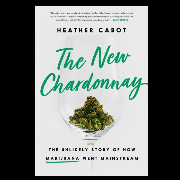 The New Chardonnay: The Unlikely Story of How Marijuana Went Mainstream by Heather Cabot, £22.50, blackwells.co.uk